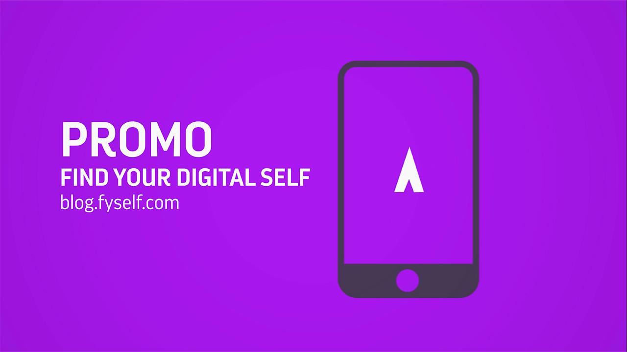 Find your digital self | FySelf Blog Promo